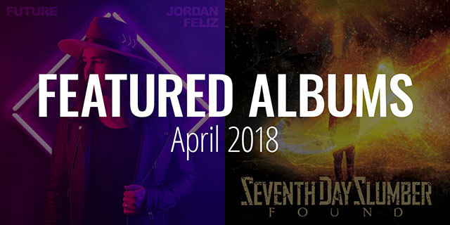 April 2018 Featured Albums