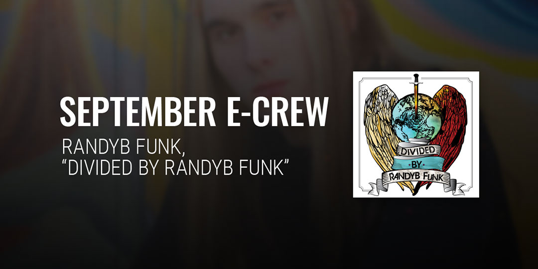 RandyB Funk - September E-Crew - Support the Effect, get great music