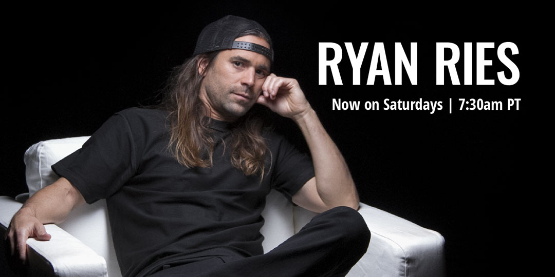 Ryan Ries Live - Saturdays at 7:30AM PT