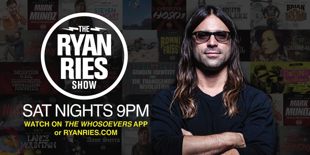 Ryan Ries Live - Saturdays at 9PM PT