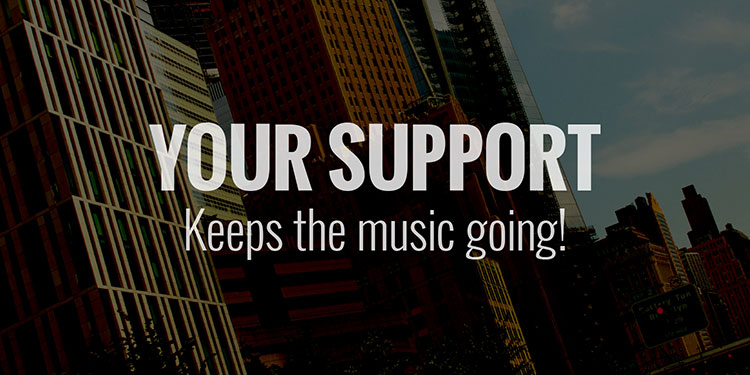 Your support keeps the music going!